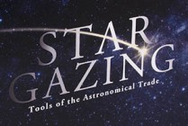 StarGazing: A brief history of astronomical tools